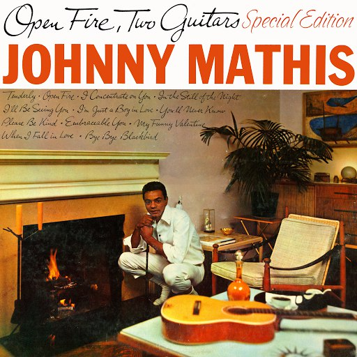 Johnny Mathis альбом Open Fire, Two Guitars (Special Edition)