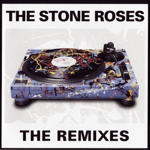 The Stone Roses альбом The Remixes