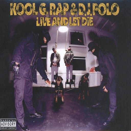 Kool G Rap альбом Live and Let Die (Deluxe Version)