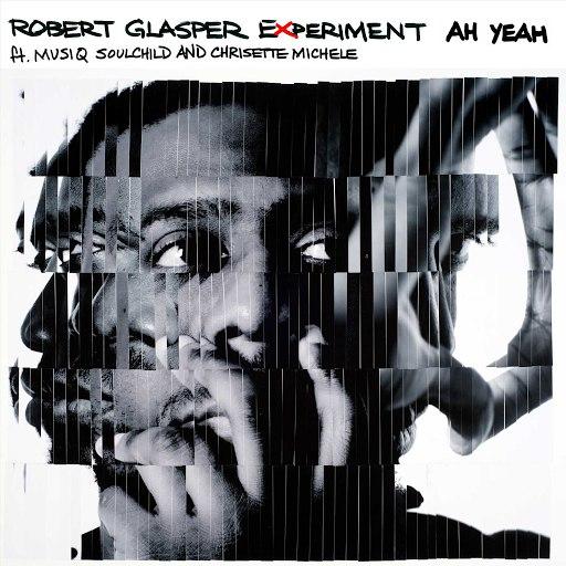 Robert Glasper Experiment альбом Ah Yeah (feat. Musiq Soulchild and Chrisette Michele)