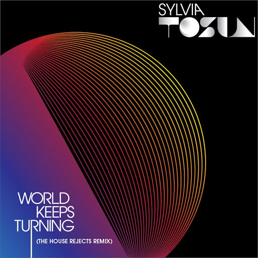 Sylvia Tosun альбом World Keeps Turning - Remixes