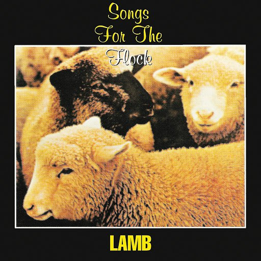 Lamb альбом Songs for the Flock