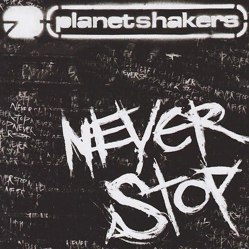 Planetshakers альбом Never Stop