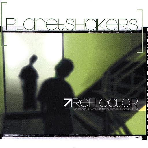 Planetshakers альбом Reflector (Live)