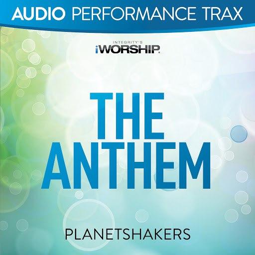 Planetshakers альбом The Anthem [Audio Performance Trax]