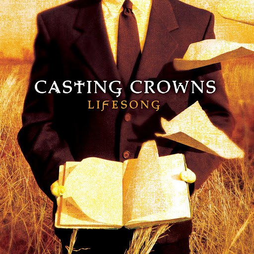 Casting Crowns альбом Lifesong