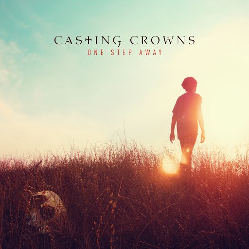 Casting Crowns альбом One Step Away