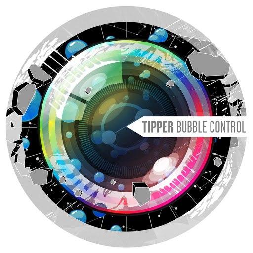 Tipper альбом Bubble Control
