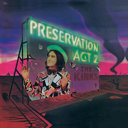 The Kinks альбом Preservation: Act 2