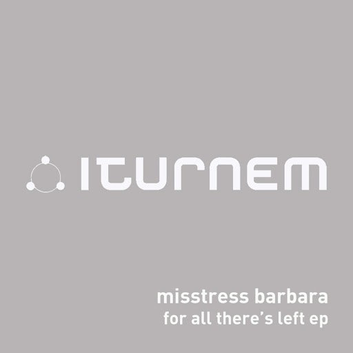 Misstress Barbara альбом For All There's Left EP