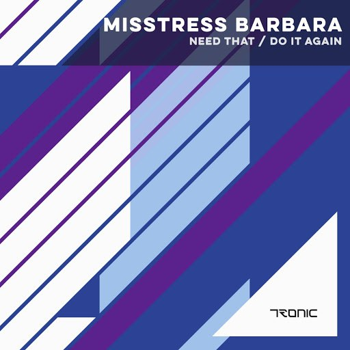 Misstress Barbara альбом Need That / Do It Again
