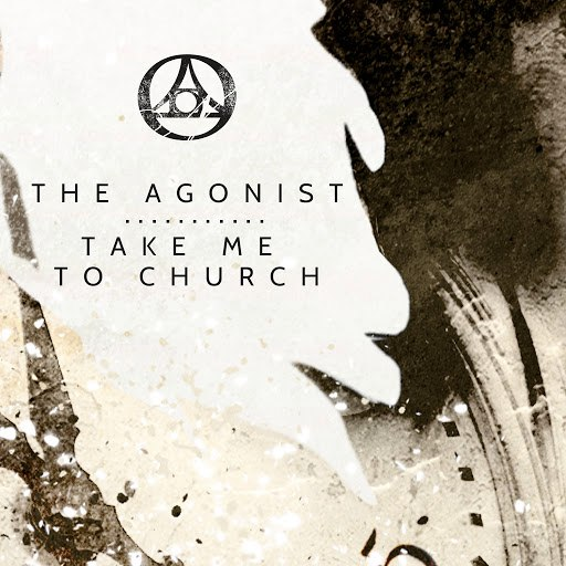 The Agonist альбом Take Me To Church