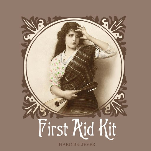First Aid Kit альбом Hard Believer / Waltz For Richard