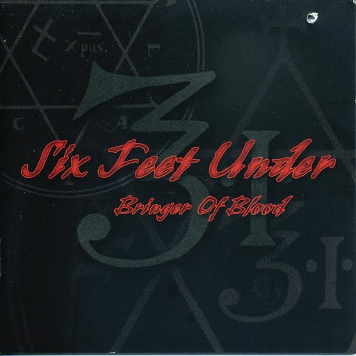 Six Feet Under альбом Bringer Of Blood
