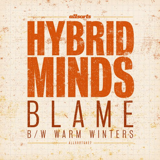 Hybrid Minds альбом Blame / Warm Winters
