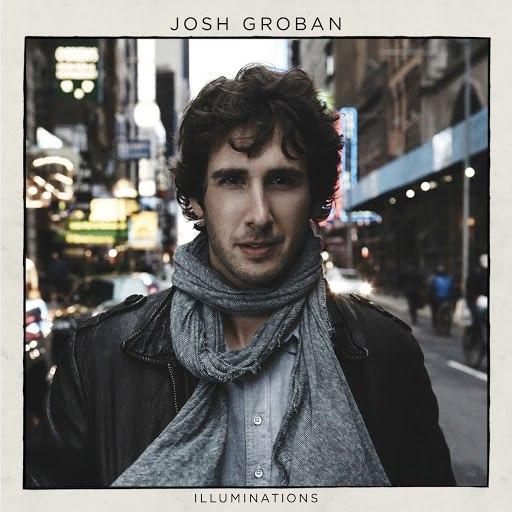 Josh Groban альбом Illuminations