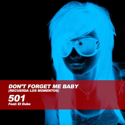 501 альбом Don't Forget Me Baby
