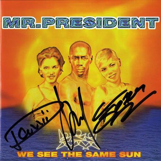 Mr. President альбом We See The Same Sun