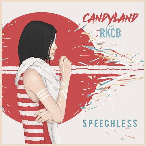 Candyland альбом Speechless (feat. RKCB)