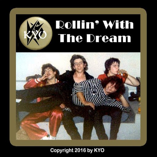 KYO альбом Rollin' with the Dream