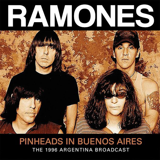 Ramones альбом Pinheads in Buenos Aires (Live)