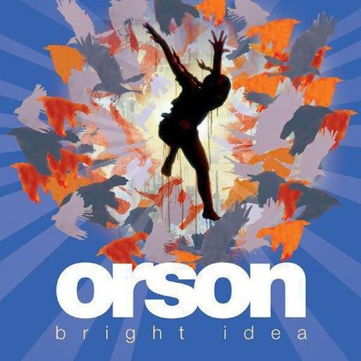 Orson альбом Bright Idea