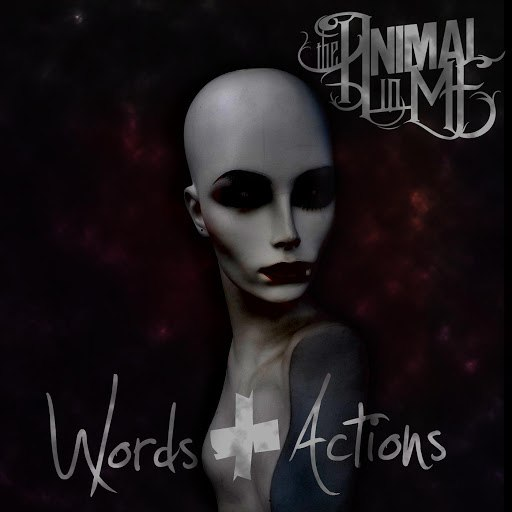 The Animal In Me альбом Words & Actions