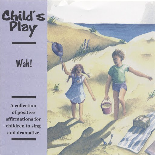 Wah! альбом Child's Play: Positive Affirmations for Children