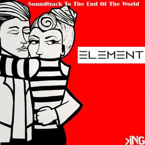 Element альбом Soundtrack to the End of the World