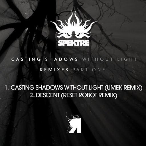 Spektre альбом Casting Shadows Without Light (Remixes)