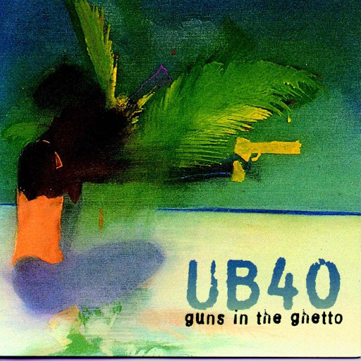 UB40 альбом Guns In The Ghetto