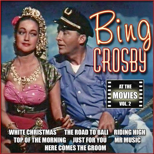 Bing Crosby альбом At the Movies, Vol. 2