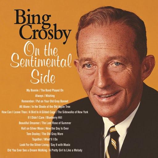 Bing Crosby альбом On The Sentimental Side