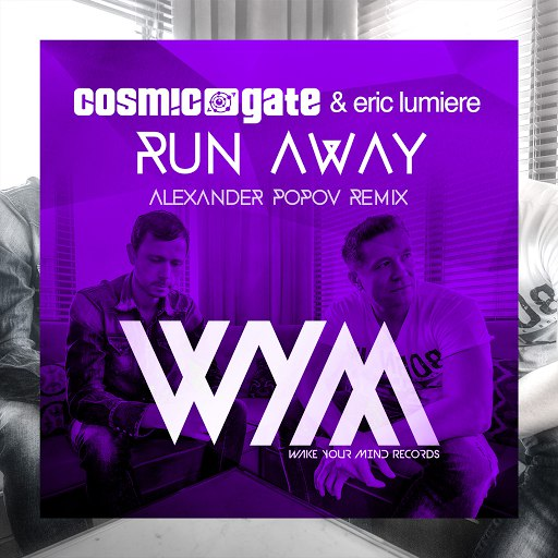Cosmic Gate альбом Run Away (Alexander Popov Remix)