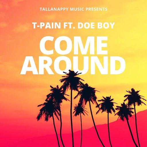 T-Pain альбом Come Around
