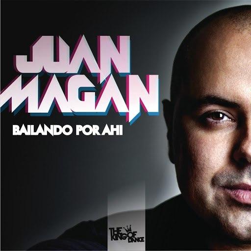 Juan Magan альбом Bailando Por Ahi