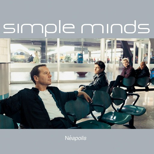 Simple Minds альбом Neapolis