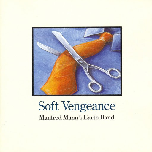 Manfred Mann's Earth Band альбом Soft Vengeance