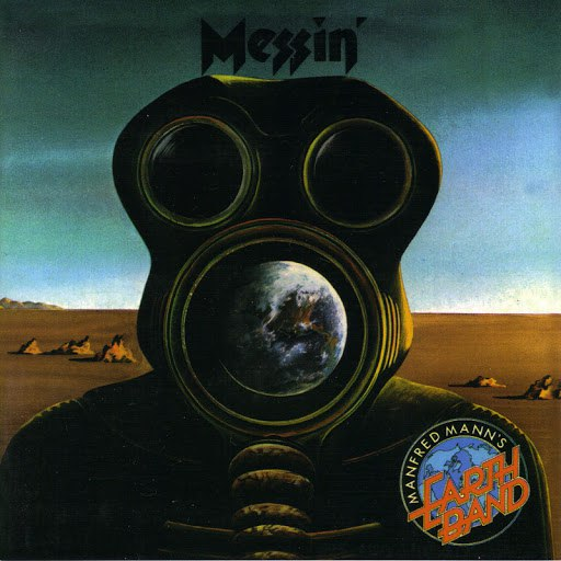 Manfred Mann's Earth Band альбом Messin'