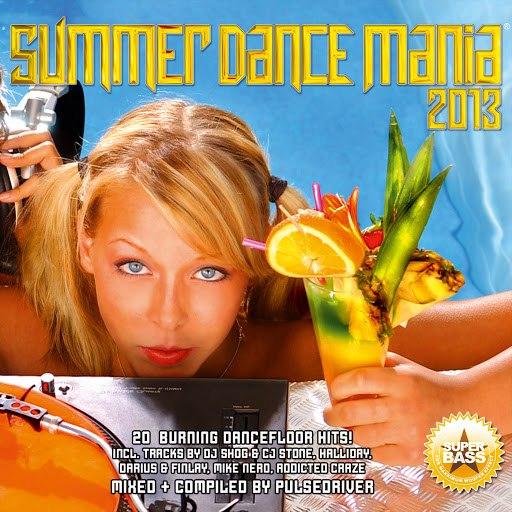 Pulsedriver альбом Summer Dance Mania 2013