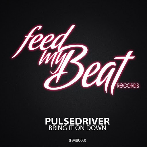 Pulsedriver альбом Bring It On Down