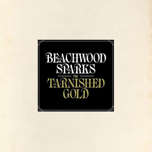 Beachwood sparks альбом The Tarnished Gold