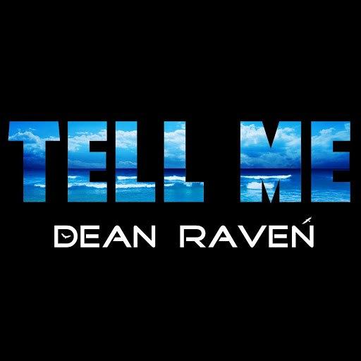 Dean Raven альбом Tell Me