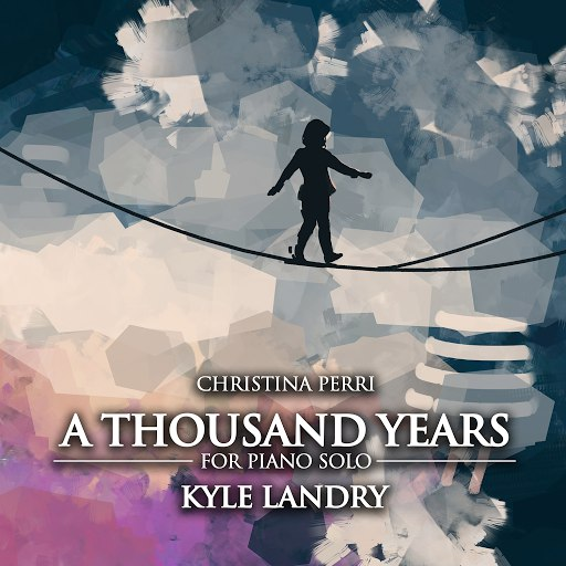 Kyle Landry альбом A Thousand Years (Piano Solo)