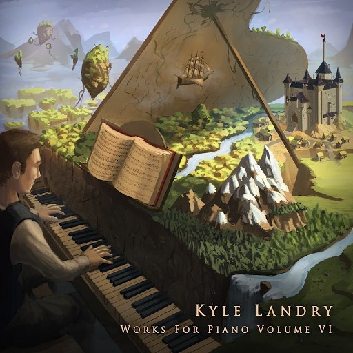 Kyle Landry альбом Works for Piano Vol. VI