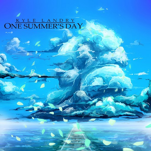 Kyle Landry альбом One Summer's Day