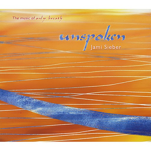 Jami Sieber альбом Unspoken: The Music Of Only Breath