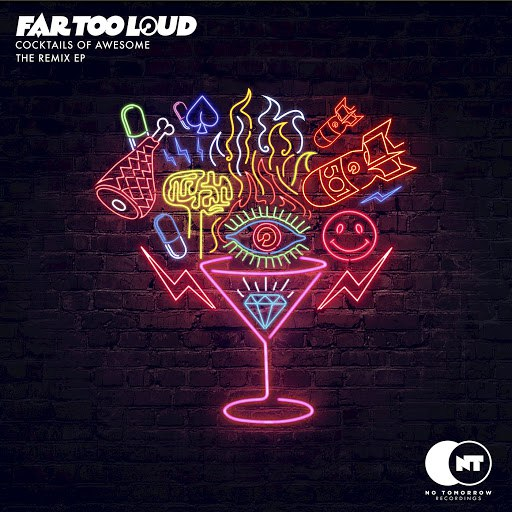 Far Too Loud альбом Cocktails of Awesome