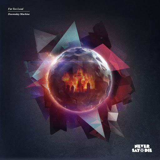 Far Too Loud альбом Doomsday Machine