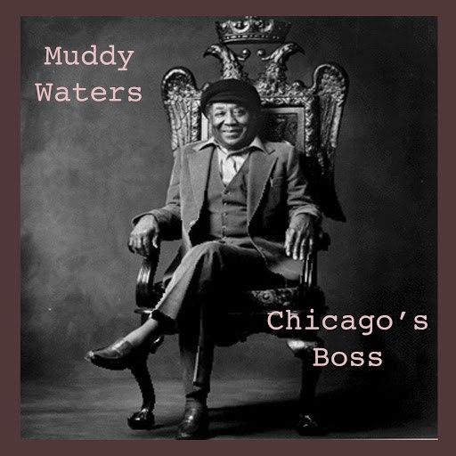 Muddy Waters альбом Chicago's Boss